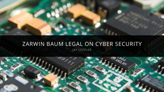 Ted Schaer and Jay Leffler from Zarwin Baum Legal On Cyber Security