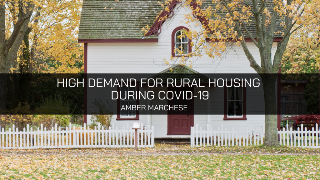 Celebrity Real Estate Agent Amber Marchese Reports High Demand for Rural Housing