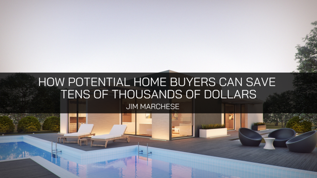 Realtor and investment expert Jim Marchese shows potential homebuyers how to save tens of thousands of dollars