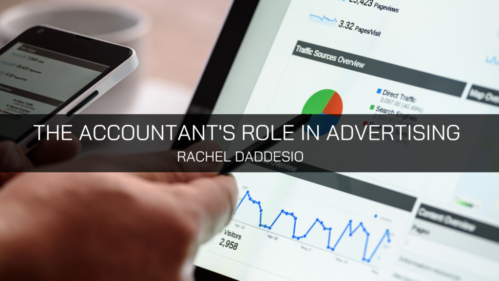 Rachel Daddesio Discusses the Accountant's Role in Advertising