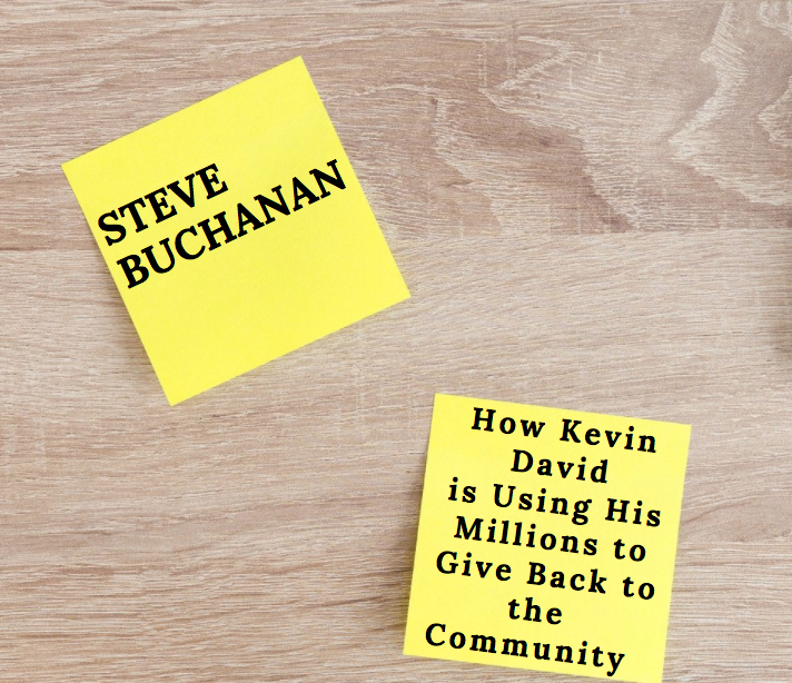 Steve Buchanan Omaha: How Kevin David is Using His Millions to Give Back to the Community