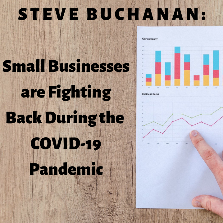 Steve Buchanan Omaha: How Small Businesses are Fighting Back During the COVID-19 Pandemic