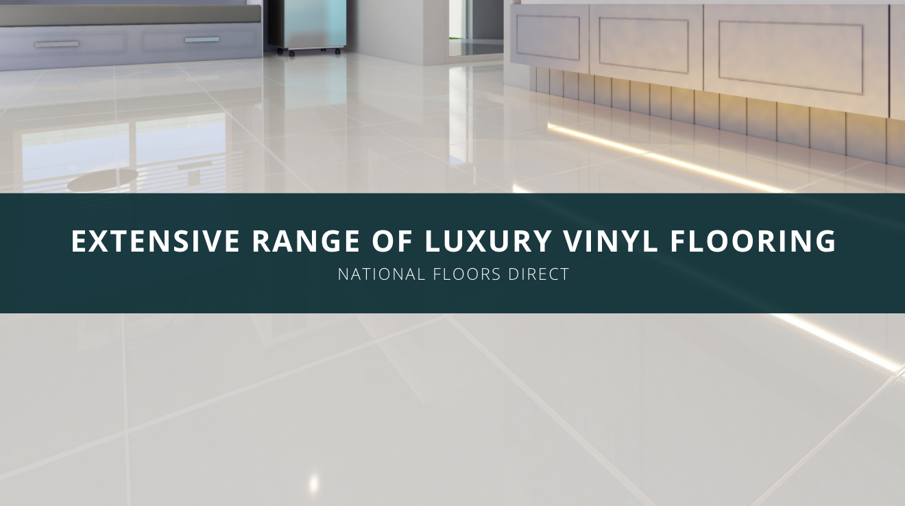 National Floors Direct Showcases Extensive Range of Luxury Vinyl Flooring