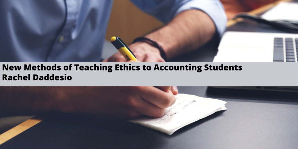 CPA Rachel Daddesio of Montgomery Discusses New Methods of Teaching Ethics to Accounting Students