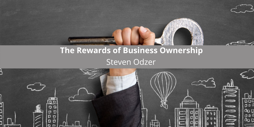 Steven Odzer of Woodmere, NY On the Rewards of Business Ownership