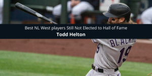 Best NL West players Still Not Elected to Hall of Fame