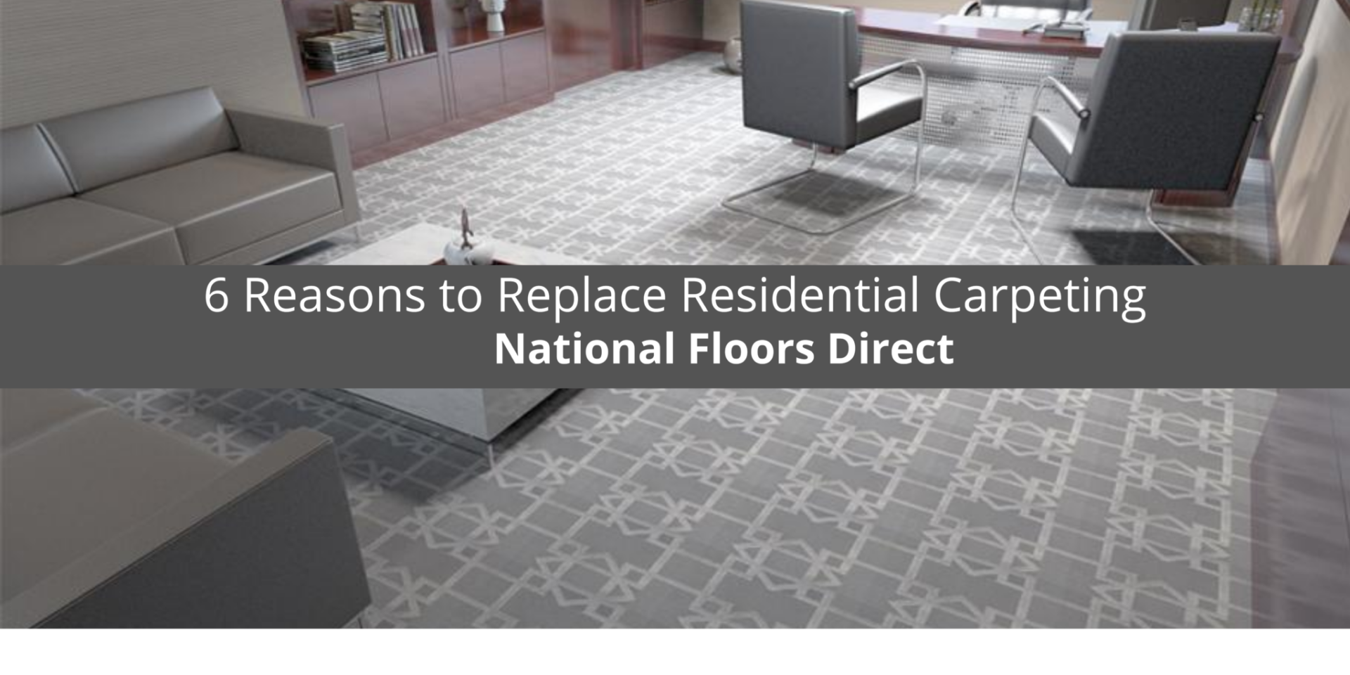 National Floors Direct Reviews 6 Reasons to Replace Residential Carpeting