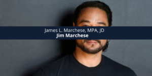 James L. Marchese, MPA, JD