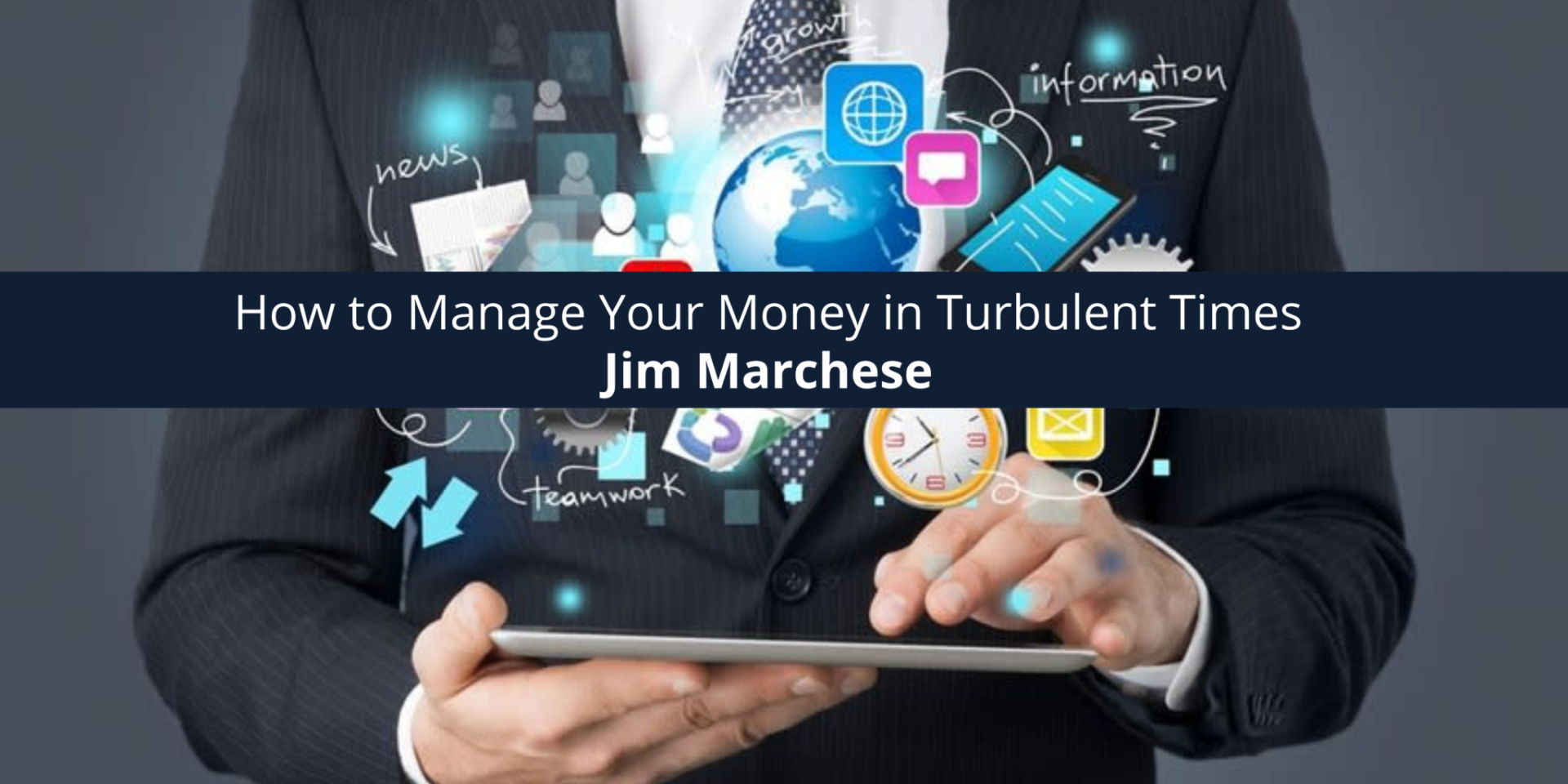 How to Manage Your Money in Turbulent Times